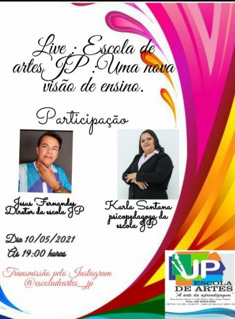 Professores farão live explicando a metodologia de Ensino pela Escola JP ( Escola de Artes  )