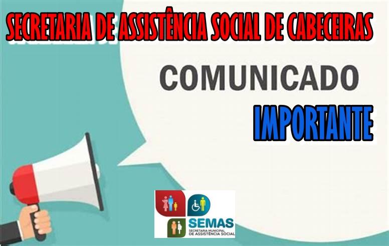 COMUNICADO IMPORTANTE: Secretaria Municipal de Assistência Social de Cabeceiras