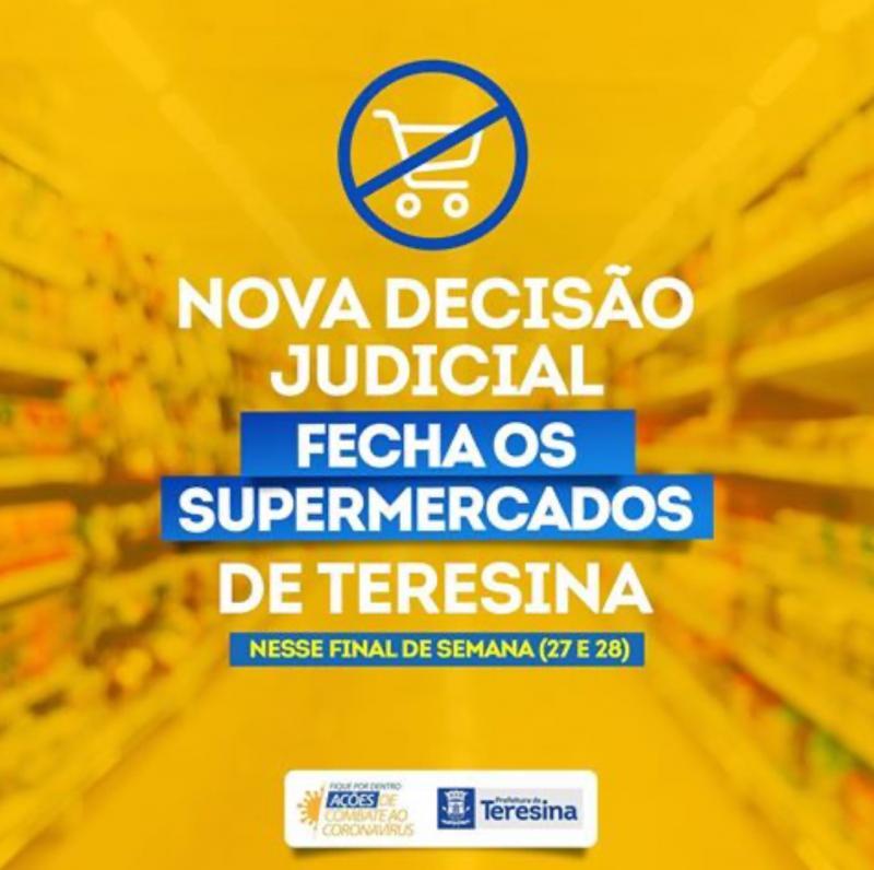 Supermercados estão proibidos de funcionar neste final de semana em Teresina