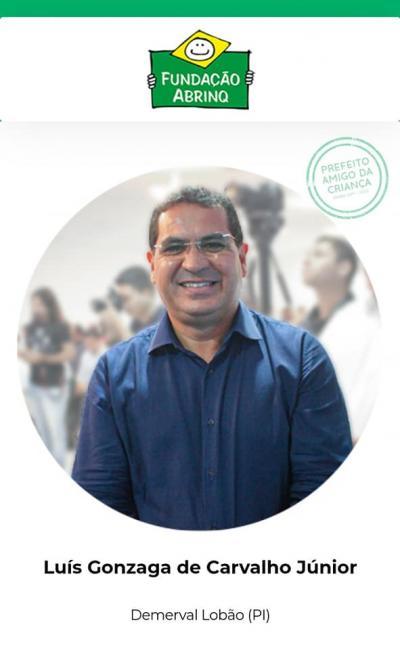 Demerval Lobão | Governo municipal é destaque nacional e recebe Certificação Abrinq