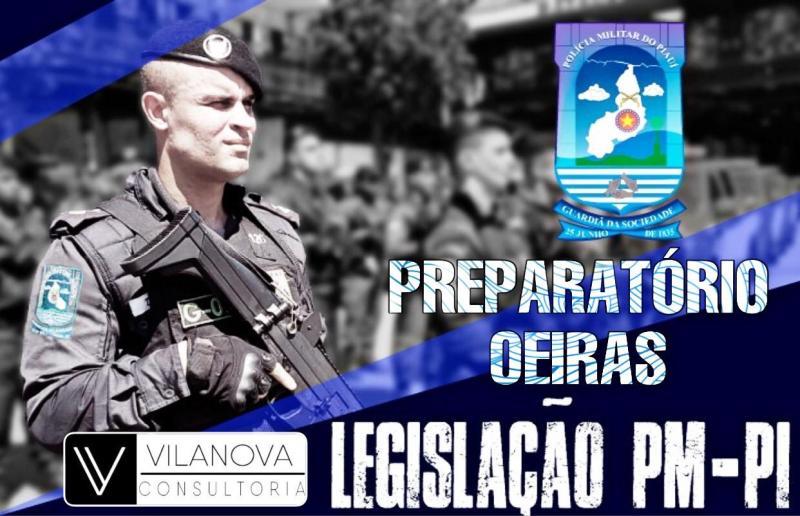 Faça já o preparatório para concurso da PM-PI com a Vilanova Consultoria em Oeiras.