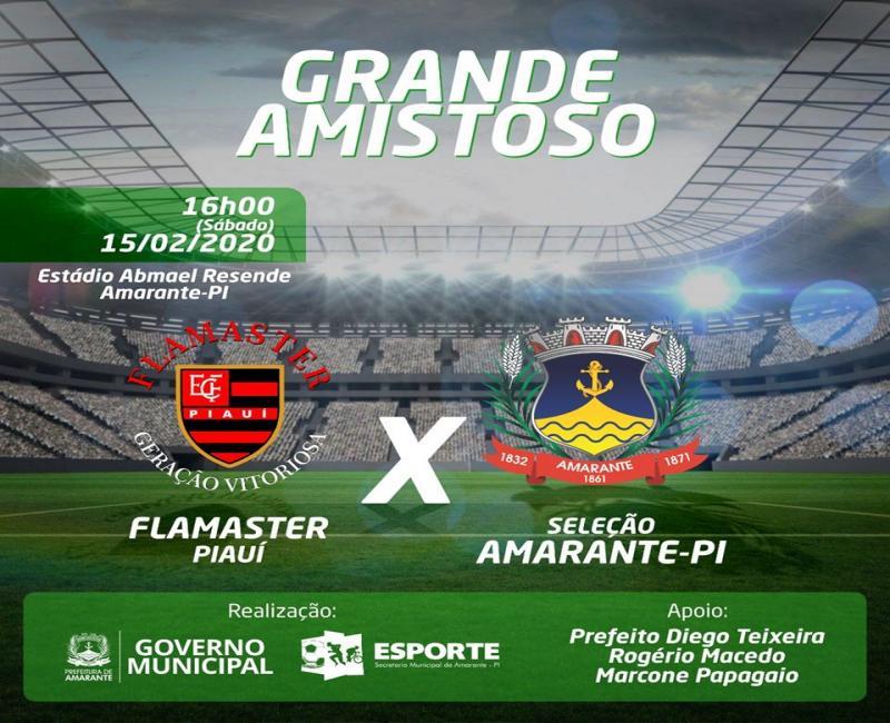 Máster do Flamengo do Piauí vai enfrentar Seleção de Amarante no sábado(15)