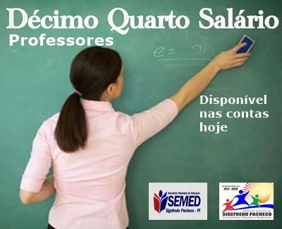 Prefeitura de Sigefredo Pacheco paga décimo quarto salário para professores