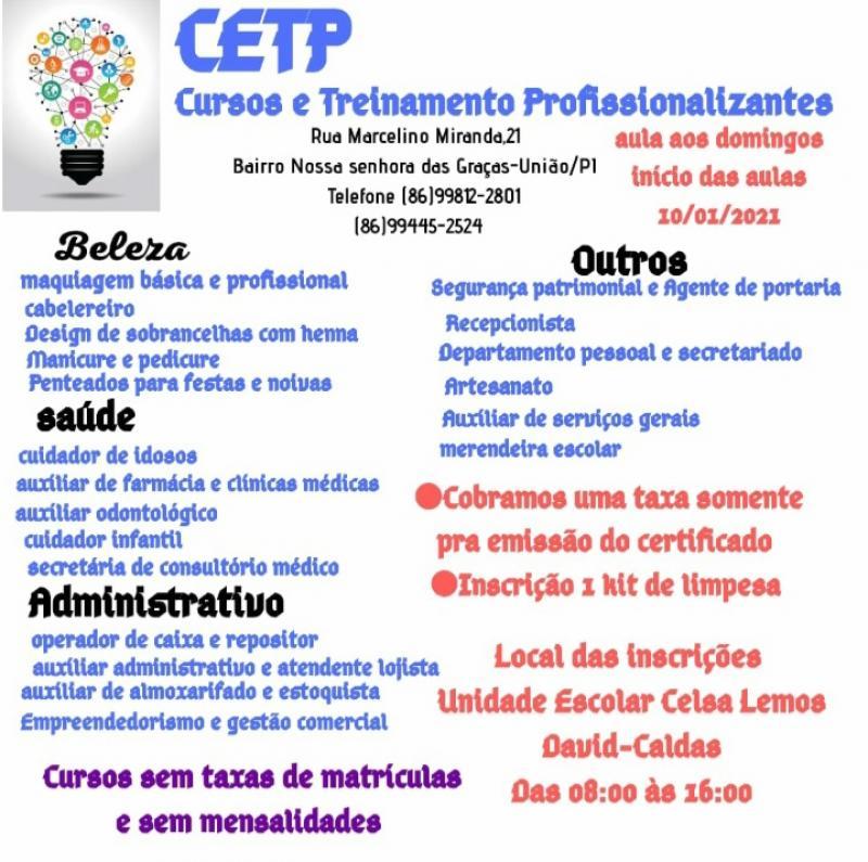 Oportunidade:O CETP disponibiliza cursos profissionalizantes para David Caldas.