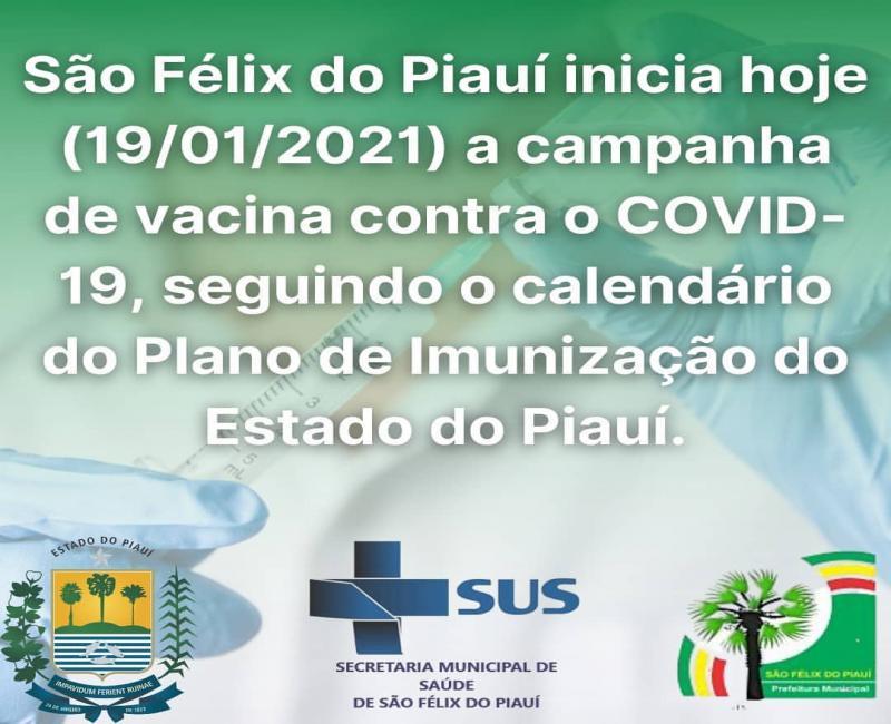 São Félix do Piauí Inicia Hoje a Campanha da Vacinação Contra a Covid -19
