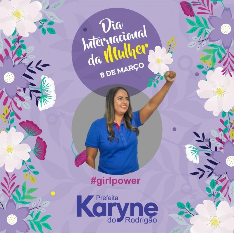 Prefeita Karyne do Rodrigão presta homenagem as mulheres! Confira!